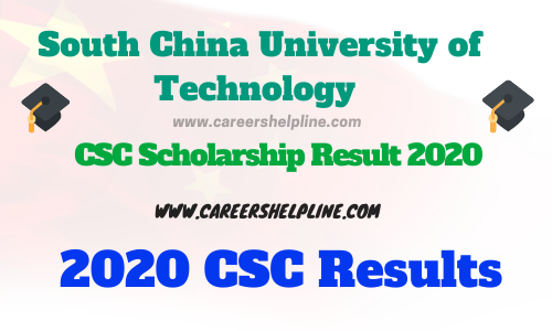 south china university of technology csc result 2020