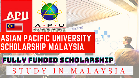 ASIAN PACIFIC UNIVERSITY SCHOLARSHIP MALAYSIA 2020 FOR ASIAN STUDENTS || Careers Help Line