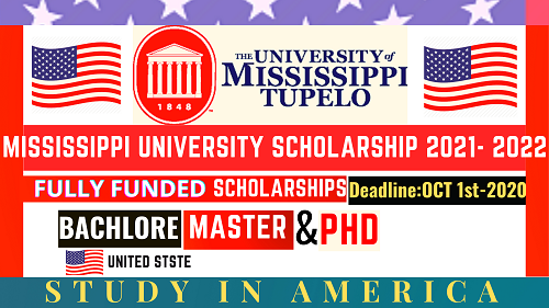 STUDY IN America | University OF Mississippi Scholarship 2021- 2022 | FULLY FUNDED || Careers Help Line