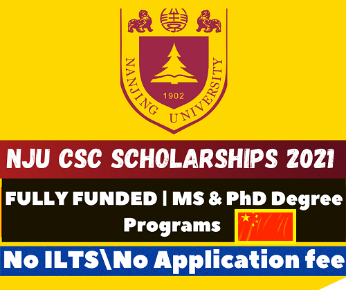 Chinese Government Scholarships 2021 | NJU CSC Scholarships 2021-2022