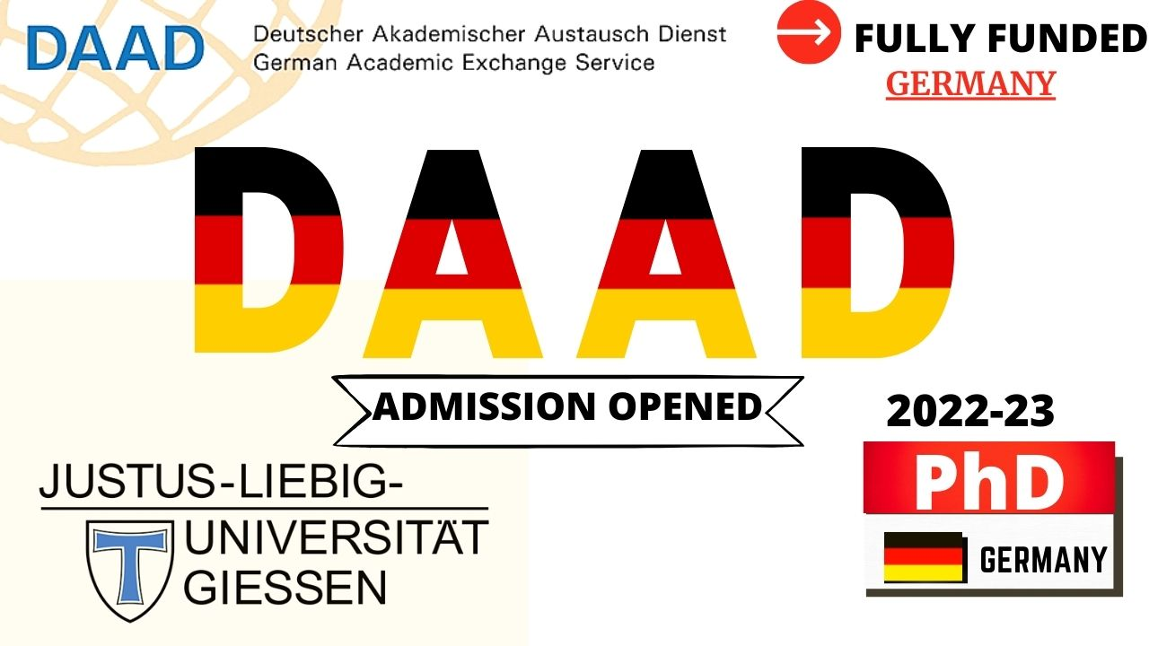 DAAD Fully Funded Scholarships 2022-23 at University of Giessen Germany For All International Students
