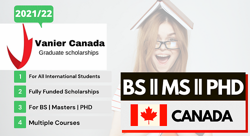 Fully Funded Vernier Graduate Scholarships 2022-23 | Study In Canada