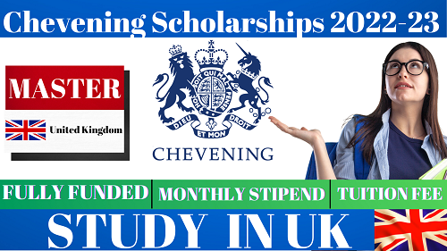 Fully Funded Chevening Scholarships UK for All International Students 2022-23 | Careers Helpline