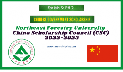 Northeast Forestry University Chinese Government Scholarship 2022