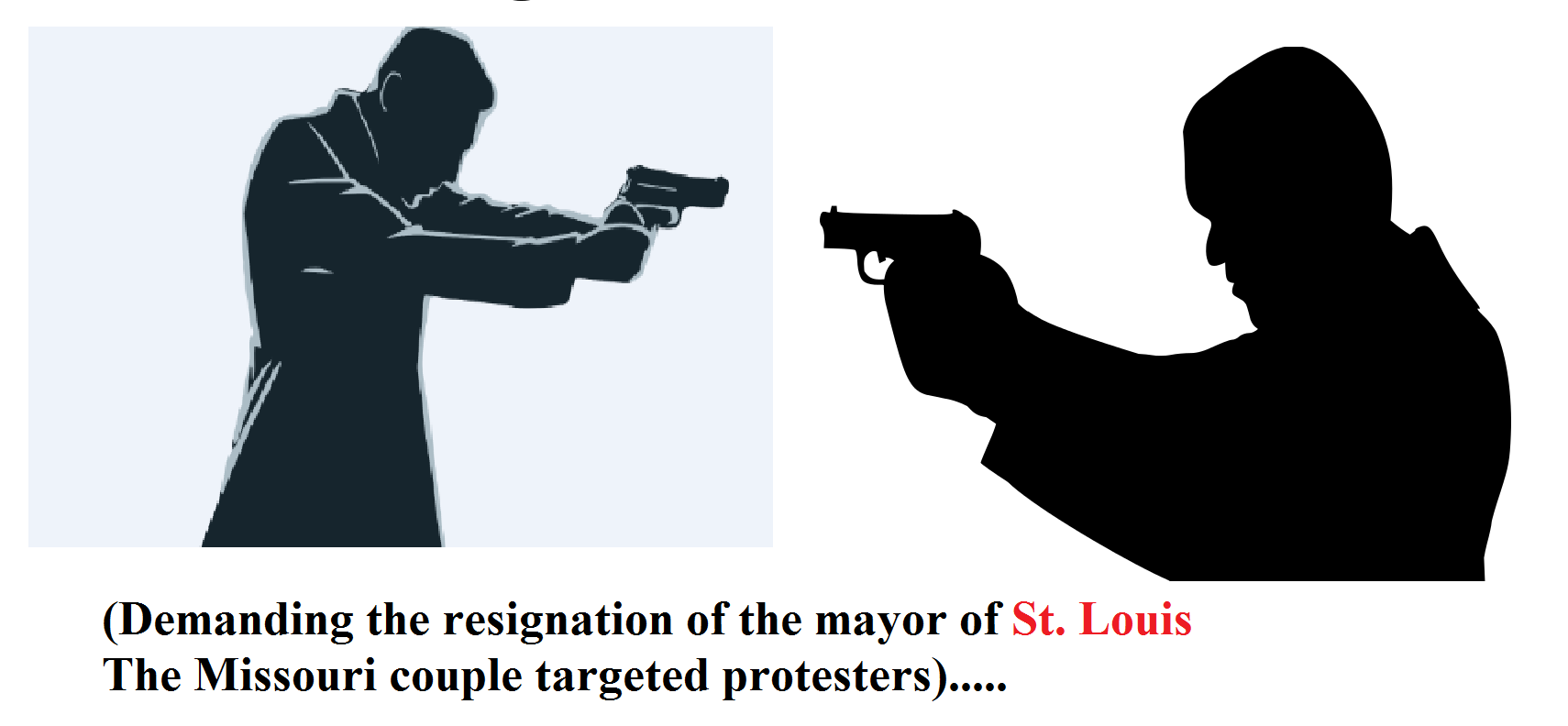 Demanding the resignation of the mayor of St. Louis