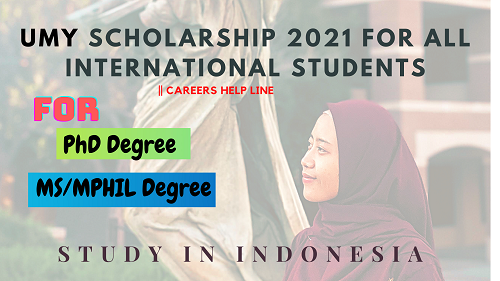 UMY SCHOLARSHIP 2021 [For All International Students] || Careers Help line