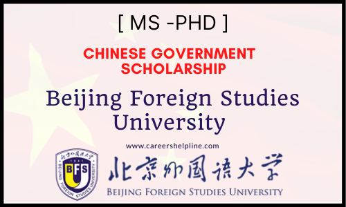 beijing foreign studies university chinese government scholarship 2022