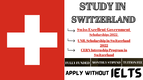 Swiss Scholarships In Switzerland 2022-23 For All International Students