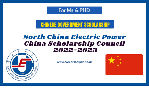 North China Electric Power University Chinese Government Scholarship 2022