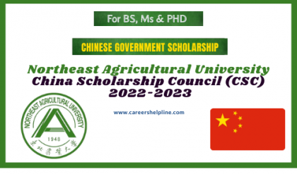 Northeast Agricultural University Chinese Government Scholarship 2022-2023